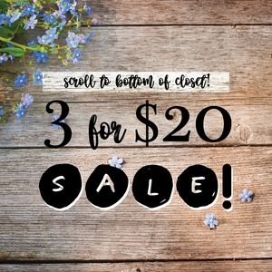 Other - 3/$20 Sale!!
